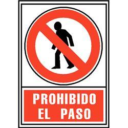 CARTEL PVC ROJO PROHIBIDO EL PASO